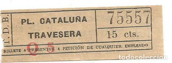BILLETE TRANSPORTE T. D. B. Q5 15 CTS CAPICUA Nº 755 (Coleccionismo - Billetes de Transporte)