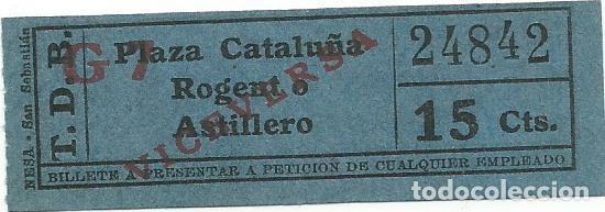 BILLETE TRANVIA T. D. B. 15 CTS G7 VICEVERSA CAPICUA Nº 248 (Coleccionismo - Billetes de Transporte)
