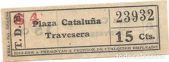 BILLETE TRANVIA T. D. B. 15 CTS S4 CAPICUA Nº 239 (Coleccionismo - Billetes de Transporte)