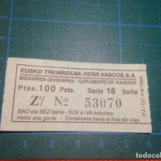 Coleccionismo Billetes de transporte: BILLETE SUPLEMENTO 100 PESETAS - EUSKO TRENBIDEAK - FERROCARRILES VASCOS - 53070. Lote 221517711