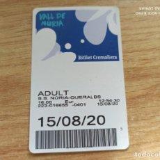 Coleccionismo Billetes de transporte: BITLLET CREMALLERA NURIA- QUERALBS. ADULT. Lote 221571453