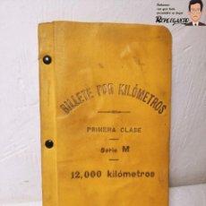 Coleccionismo Billetes de transporte: FANTÁSTICO BILLETE POR KILÓMETROS DE PRIMERA CLASE (SERIE M - 12.000 KM) - AÑOS 1913 / 1914. Lote 221663122