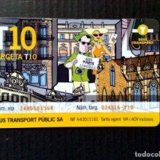 Coleccionismo Billetes de transporte: TARJETA (T-10) RECARGABLE DE TRANSPORTE PUBLICO DE REUS,COLECCIONABLE.. Lote 222203771