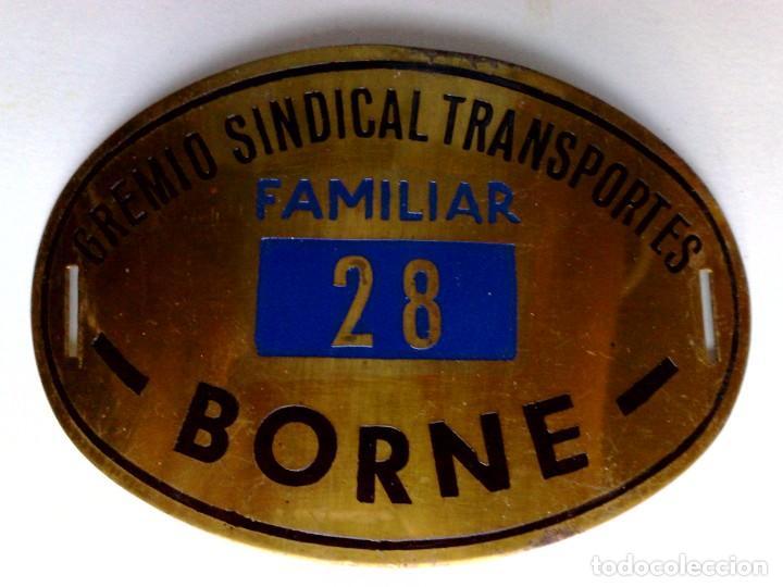 PLACA METALICA GREMIO SINDICAL TRANSPORTES Nº28 (FAMILIAR) BORNE-MERCADO (11CM. X 7CM.) DESCRIPCIÓN. (Coleccionismo - Billetes de Transporte)