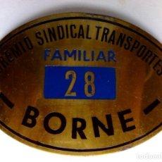 Coleccionismo Billetes de transporte: PLACA METALICA GREMIO SINDICAL TRANSPORTES Nº28 (FAMILIAR) BORNE-MERCADO (11CM. X 7CM.) DESCRIPCIÓN.. Lote 230377695