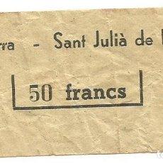 Coleccionismo Billetes de transporte: RARO ANTIGUO BILLETE DE TRANSPORTE TRAYECTO DE ANDORRA A SANT JULIA DE LORIA. Lote 230968745