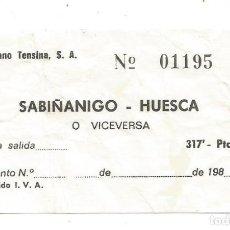 Coleccionismo Billetes de transporte: BILLETE TRANSPORTE HISPANO TENSINA S.A. TRAYECTO SABIÑANIGO A HUESCA O VICEVERSA. Lote 234467020