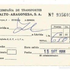 Coleccionismo Billetes de transporte: BILLETE COMPAÑIA TRANSPORTES ALTO ARAGONESA S.A. TRAYECTO LERIDA A HUESCA. Lote 234469690