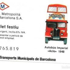 Coleccionismo Billetes de transporte: BILLETE ESPECIAL PARA FESTIVOS PARA IR AL PARQUE DE LA CIUDADELA LEER NOTA. Lote 235324150