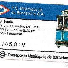 Coleccionismo Billetes de transporte: BILLETE ESPECIAL PARA TRANVIA AZUL TIBIDABO DURANTE LAS OLIMPIADAS DE1992. Lote 235324525