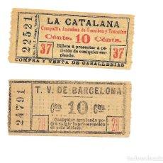 Coleccionismo Billetes de transporte: 2 BILLETES UNO DE T.V. DE BARCELONA Y EL OTRO DE LA CATALANA EPOCA DE CABALLOS VER FOTOS. Lote 235325935
