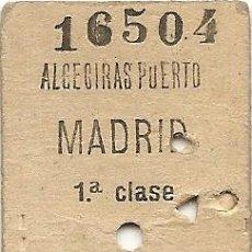 Coleccionismo Billetes de transporte: ALGECIRAS PUERTO MADRID - BILLETE DE TREN - AÑOS 70. Lote 239937420