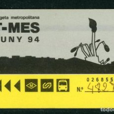 Coleccionismo Billetes de transporte: F31/5 T MES - TARJETA METROPOLITANA JUNY 94. Lote 289523548