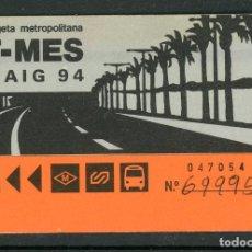 Coleccionismo Billetes de transporte: F31/5 T MES - TARJETA METROPOLITANA MAIG 94. Lote 289523588