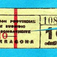 Coleccionismo Billetes de transporte: BILLETE DE SUBSIDIO AL COMBATIENTE 10CTS.(TARRAGONA)NO SE SI SE UTILIZABA PARA EL TRANSP. POSGUERRA. Lote 242183600