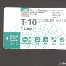 Coleccionismo Billetes de transporte: 1 BILLETE DE TRANSPORTE BARCELONA T-10 1 ZONA AÑO 2010. Lote 244594895