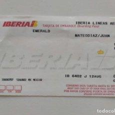 Coleccionismo Billetes de transporte: TARJETA DE EMBARQUE IBERIA. BILLETE DE AVIÓN, AÑO 2002. Lote 244684735