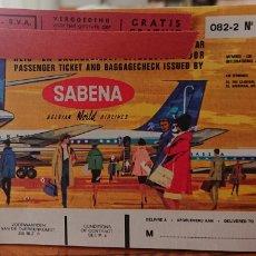 Coleccionismo Billetes de transporte: BILLETE DE TRANSPORTE SABENA, BÉLGICA, ORIGINAL, BONITO, BUEN ESTADO, BELGIUM, BELGIE. Lote 244704020