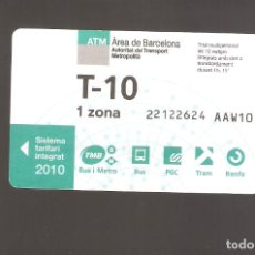 Coleccionismo Billetes de transporte: 1 BILLETE DE TRANSPORTE BARCELONA T-10 1 ZONA AÑO 2010. Lote 246211005