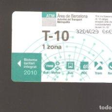 Coleccionismo Billetes de transporte: 1 BILLETE DE TRANSPORTE BARCELONA T-10 1 ZONA AÑO 2010. Lote 246211205