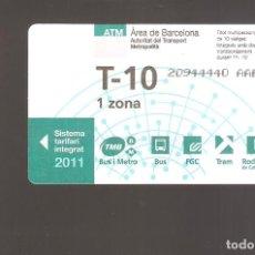 Coleccionismo Billetes de transporte: 1 BILLETE DE TRANSPORTE BARCELONA T-10 1 ZONA AÑO 2011. Lote 246211405