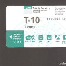 Coleccionismo Billetes de transporte: 1 BILLETE DE TRANSPORTE BARCELONA T-10 1 ZONA AÑO 2011. Lote 246211620