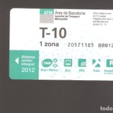 Coleccionismo Billetes de transporte: 1 BILLETE DE TRANSPORTE BARCELONA T-10 1 ZONA AÑO 2012. Lote 246212030