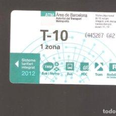 Coleccionismo Billetes de transporte: 1 BILLETE DE TRANSPORTE BARCELONA T-10 1 ZONA AÑO 2012. Lote 246212390