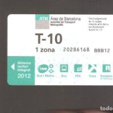 Coleccionismo Billetes de transporte: 1 BILLETE DE TRANSPORTE BARCELONA T-10 1 ZONA AÑO 2012. Lote 246212605