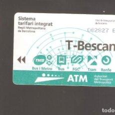 Coleccionismo Billetes de transporte: 1 BILLETE DE TRANSPORTE BARCELONA T-BESCANVI. Lote 246213360