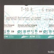 Coleccionismo Billetes de transporte: 1 BILLETE DE TRANSPORTE BARCELONA T-10 6 ZONAS. Lote 246227225
