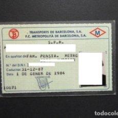 Coleccionismo Billetes de transporte: PASE FAMILIAR PENSIONISTA FERROCARRIL METROPOLITANO METRO BARCELONA AÑO 1984. Lote 246262785