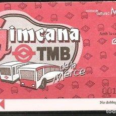 Coleccionismo Billetes de transporte: BILLETE TMB, GIMCANA DE LA MERCÉ 2000. Lote 246497965