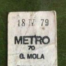 Coleccionismo Billetes de transporte: BILLETE DE METRO DE MADRID. ESTACIÓN 'GENERAL MOLA'. 18 DE ABRIL DE 1979.. Lote 232168530