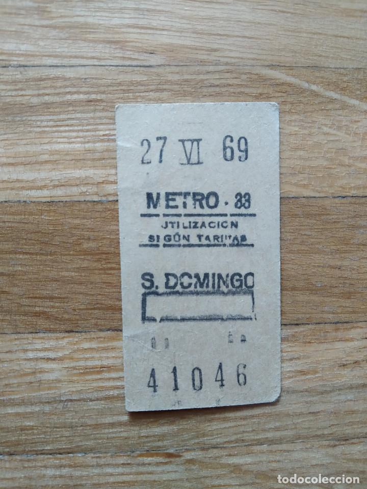 BILLETE METRO DE MADRID. ESTACION SANTO DOMINGO. 27 JUNIO DE 1969. VER FOTOS (Coleccionismo - Billetes de Transporte)
