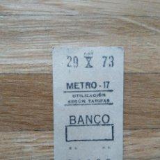 Coleccionismo Billetes de transporte: BILLETE METRO DE MADRID. ESTACION BANCO 29 OCTUBRE DE 1973 VER FOTOS. Lote 247465705