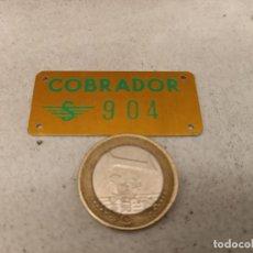Coleccionismo Billetes de transporte: CHAPITA COBRADOR EMPRESA URBAS. Lote 252104010