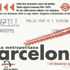 Coleccionismo Billetes de transporte: TMB. BARCELONA XARXA METROPOLITANA. METRO. 1999. 8,5X5,5 CM. BUEN ESTADO. BITLLET SENZILL. TORNILLO.. Lote 259306150