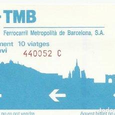 Coleccionismo Billetes de transporte: TMB. BARCELONA XARXA METROPOLITANA. FERROCARRIL. 8,5X5,5 CM. BUEN ESTADO. 10 VIATGES. BESCANVI.. Lote 259307105