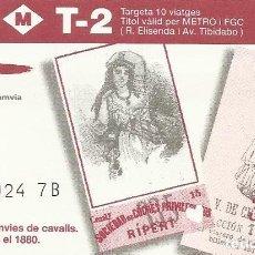 Coleccionismo Billetes de transporte: TMB. FGC. BITLLETS DE TRAMVIA DE CAVALLS. BARCELONA. 1880. 8,5X5,5 CM. T-2. 1997. METRO. 10 VIATGES.. Lote 259310745