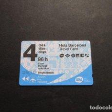 Coleccionismo Billetes de transporte: TARJETA 4 DIAS O 96 HORAS BARCELONA. Lote 259745310