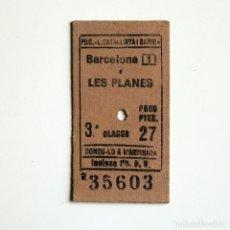 Coleccionismo Billetes de transporte: BOLETO - BILLETE DE TREN BARCELONA A LES PLANES. Lote 260075175