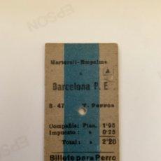 Coleccionismo Billetes de transporte: FERROCARRILES CATALANES / RR BILLETE PARA PERRO / MARTORELL EMPALME - BARCELONA PLAZA ESPAÑA / 1947. Lote 261259610