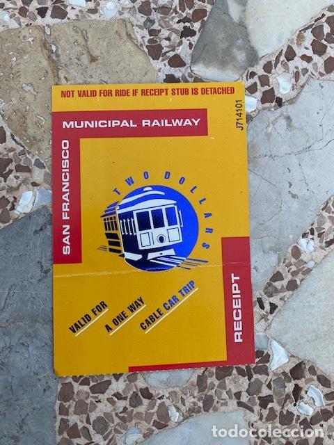 BILLETE DE TRANSPORTE TRANVÍA SAN FRANCISCO, TICKET MUNICIPAL RAILWAY (3,33 ENVÍO CERTIFICADO) (Coleccionismo - Billetes de Transporte)