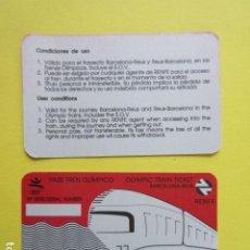 Coleccionismo Billetes de transporte: TARJETA TREN OLIMPICO BARCELONA 1992 TRAYECTO RENFE REUS BARCELONA - OLIMPIADA METRO TRANVIA AUTOBUS. Lote 289745833