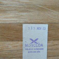 Coleccionismo Billetes de transporte: BILLETE METRO DE MADRID. ESTACION DE MONCLOA. 23 DE NOVIEMBRE . VER FOTOS. Lote 263057525