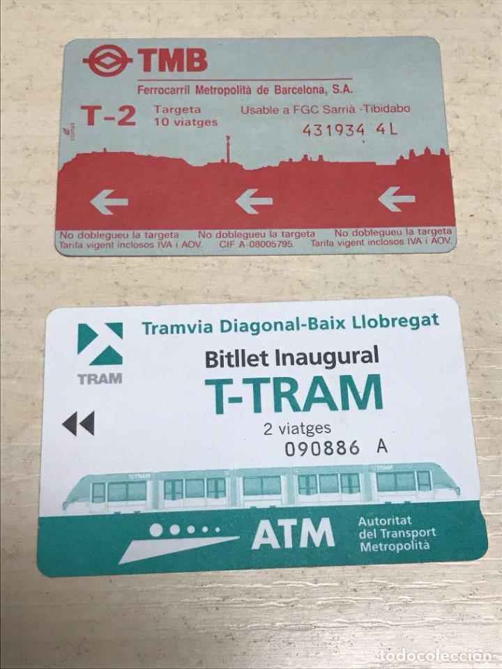 LOTE 2 BILLETES DE TRANSPORTES 1. TMB T2 SARRIÀ TIBIDABO - 1994 - 2.INAGURAL TRAM 2004 (Coleccionismo - Billetes de Transporte)