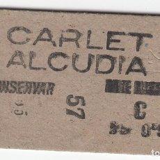 Coleccionismo Billetes de transporte: BILLETE FERROCARRIL TREN CARLET ALCUDIA 0,95 PTS CAPICUA. Lote 266793939
