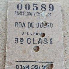 Coleccionismo Billetes de transporte: BILLETE EDMONSON BARCELONA / ROA DE DUERO / 27.04.57 - 120. Lote 268894074