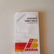 Collectionnisme Billets de transport: HORARIO IBERIA LINEAS AEREAS MAR/OCTUBRE. 91. Lote 272010108